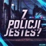 Z Policji Jesteś?